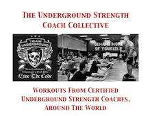 Underground Strength Coach Collective & June 2013 Workout of The Month!