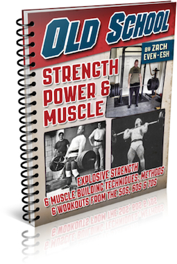 The Old School Strength, Power & Muscle Course